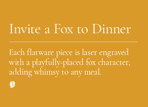 Invite a Fox to Dinner